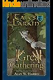 Tales of Larkin: The Great Gathering