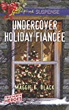 Undercover Holiday Fiancée
