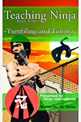 Teaching Ninja: Tumbling and Timing Kindle Edition