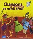 CHANSONS D'ENFANTS DU MONDE ENTIER +CD