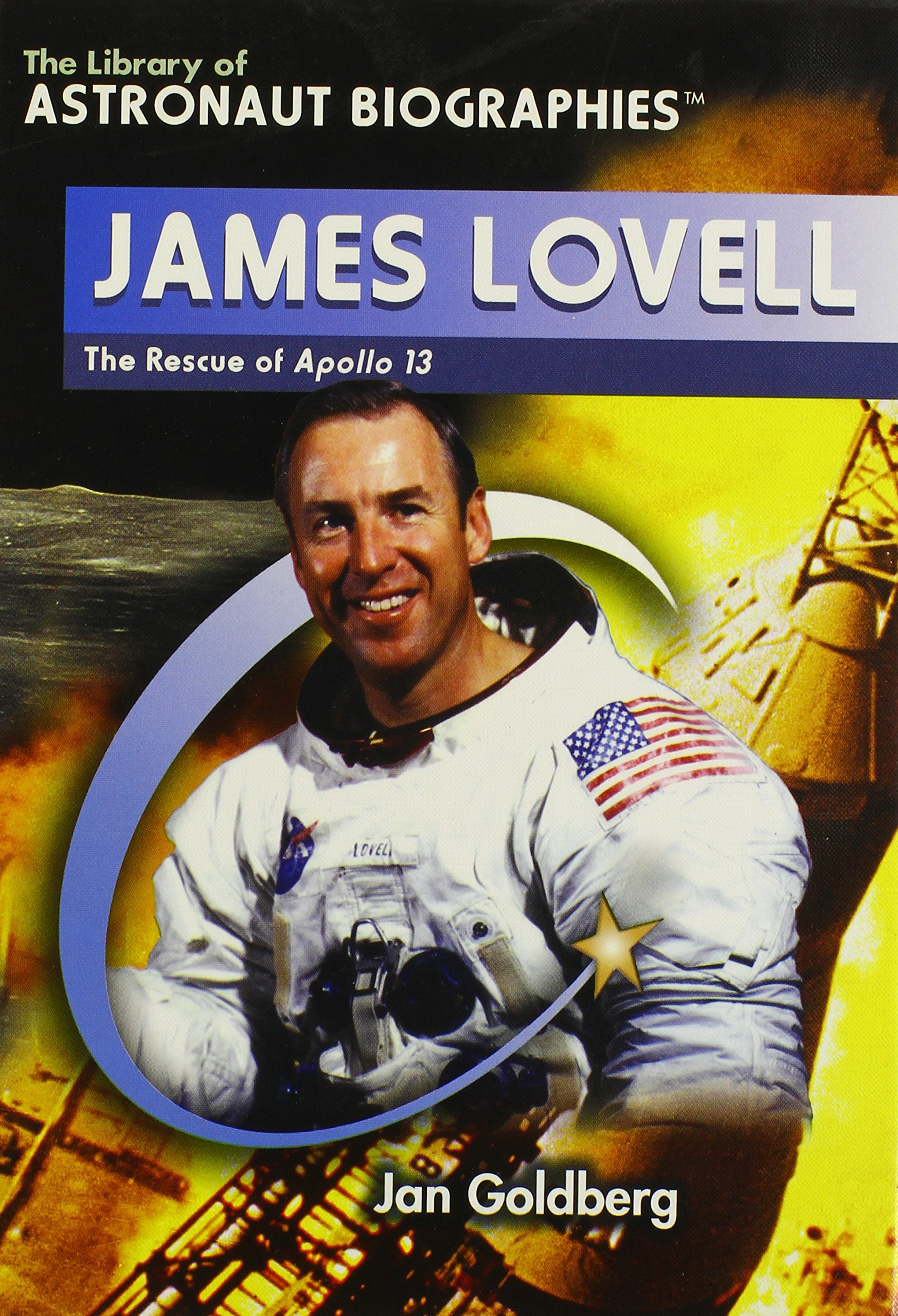 James Lovell: The Rescue of Apollo 13 (The Library of Astronaut Biographies)