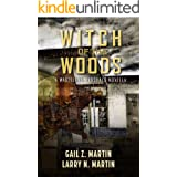 Witch of the Woods (Wasteland Marshals Book 2)