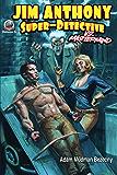 Jim Anthony: Super-Detective Volume 5