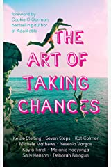 The Art of Taking Chances Kindle Edition
