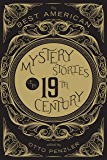 The Best American Mystery Stories of the Nineteenth Century (The Best American Series ®)