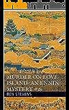 Murder on Love Island? An Ennin Mystery #69