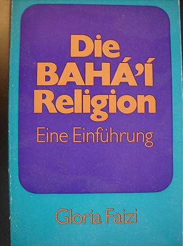 The Baha'i Faith: An Introduction