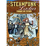 Steampunk Ladies: Choque Do Futuro