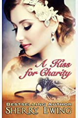 A Kiss For Charity Kindle Edition