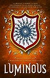 Luminous: A Noblebright Fantasy Boxed Set