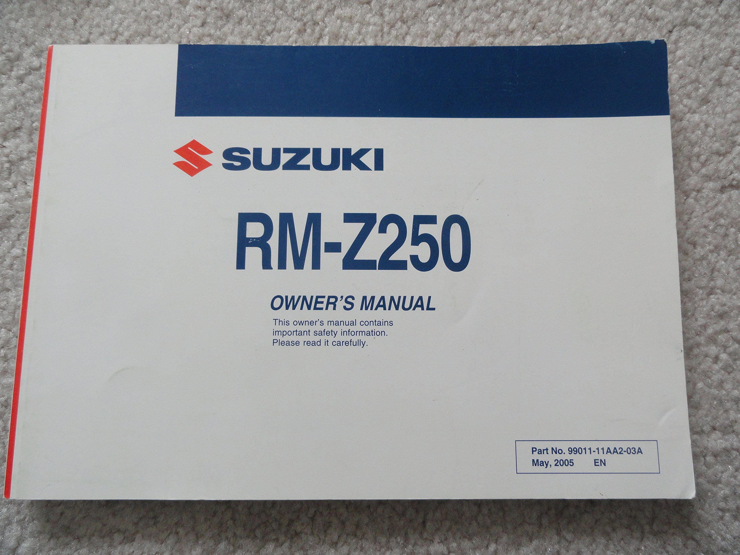 2005 2006 Suzuki RM-Z250 Motorcycle Owners Manual RM Z 250: Suzuki  Motorcycle: Amazon.com: Books