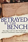 Betrayed by the Bench
