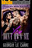 You Don't Own Me: A Bad Boy Mafia Romance (The Russian Don Book 2) (English Edition)