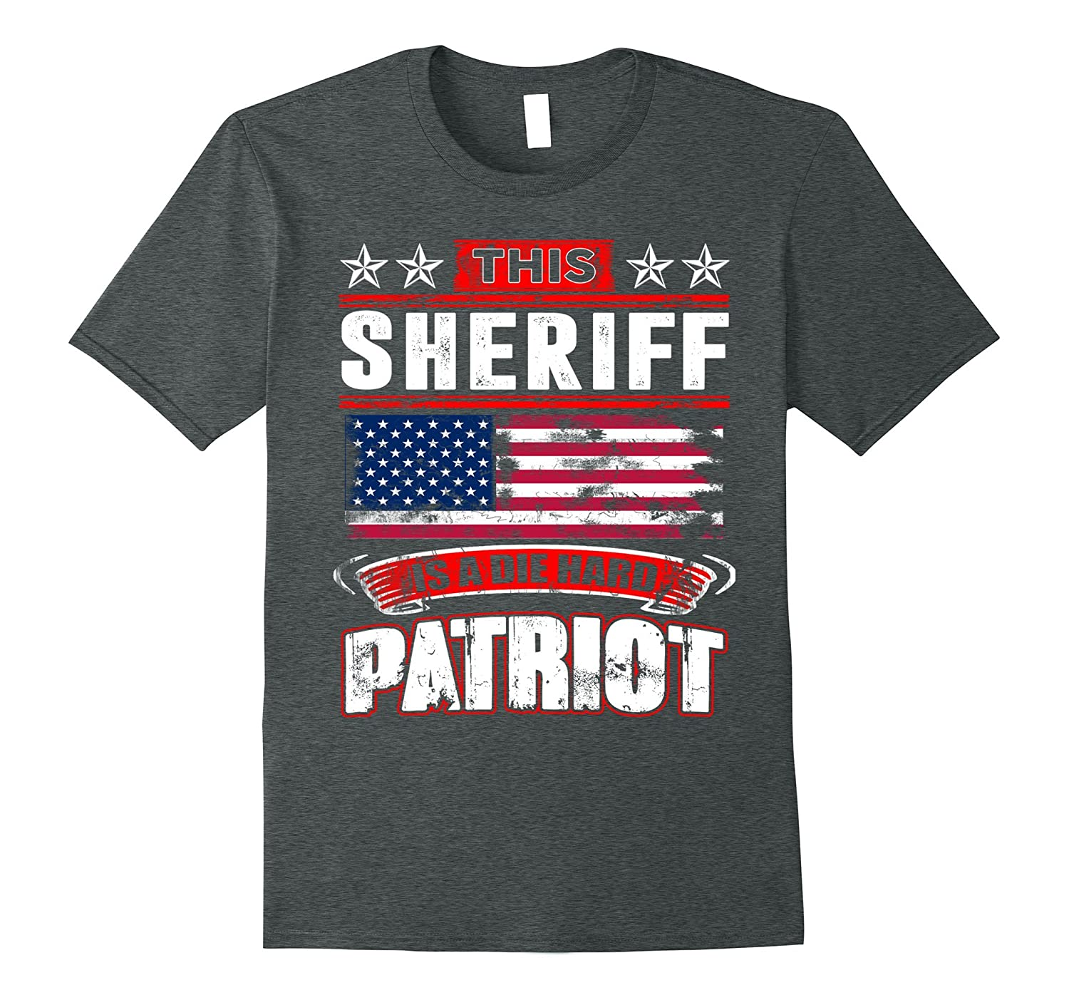 4th Of July Sheriff Die Hard Patriot T-Shirt