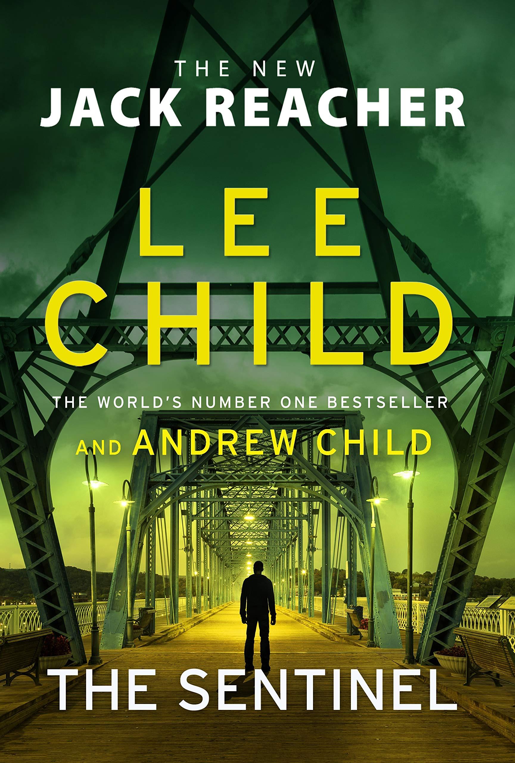The Sentinel: (Jack Reacher 25): Child, Lee, Child, Andrew:  9781787633612: