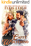 Caffé Wolverino: A Kinship Cove Fun & Flirty Paranormal Romance (Cuddles & Coffee Book 3)