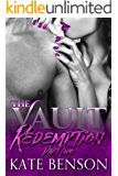 Redemption: Part Two (The Vault Book 2)