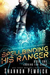 Spellbinding His Ranger: A Sci-Fi Gamer Friends-to-Lovers Romance (Looking For Group Book 1) Kindle Edition