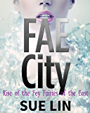 FAE CITY (The Eastern Fey Empire)