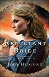 A Reluctant Bride (The Bride Ships)