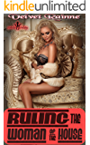 Ruling the Woman of the House (Ruling Her Book 5)