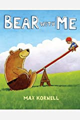 Bear with Me Hardcover