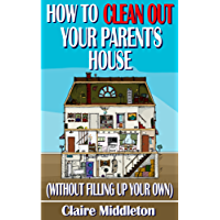 How to Clean Out Your Parent's House (Without Filling Up Your Own)