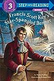 Francis Scott Key's Star-Spangled Banner (Step into Reading)