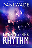 Finding Her Rhythm: A Rock Star Romance (Backstage Pass Series)