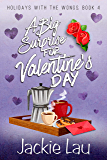 A Big Surprise for Valentine's Day (Holidays with the Wongs Book 4)
