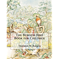 The Burgess Bird Book for Children: Illustrated