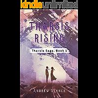 Tharsis Rising (Tharsis Saga Book 1)