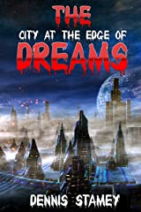 The City at the Edge of Dreams Kindle Edition