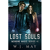 Lost Souls: Dystopian Paranormal Teen Romance (Mending Magic Series Book 1)