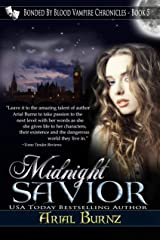 Midnight Savior (Paranormal Romance Series for Adults): Epic Paranormal Series - Victorian Romance (Bonded By Blood Vampire Chronicles Book 5) Kindle Edition