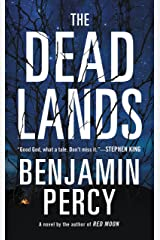 The Dead Lands: A Novel Kindle Edition