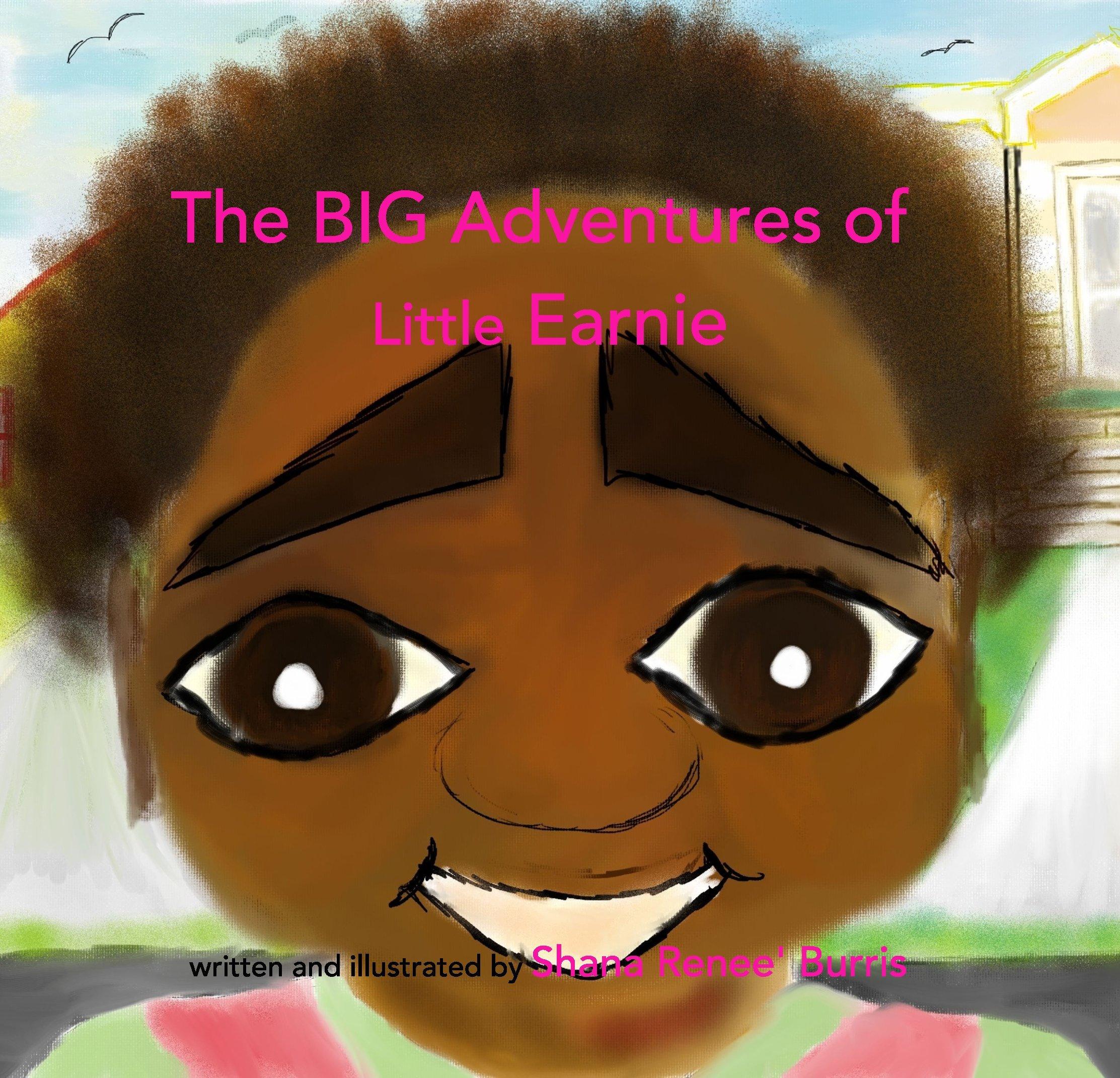 Read Online The BIG Adventures of Little Earnie ebook