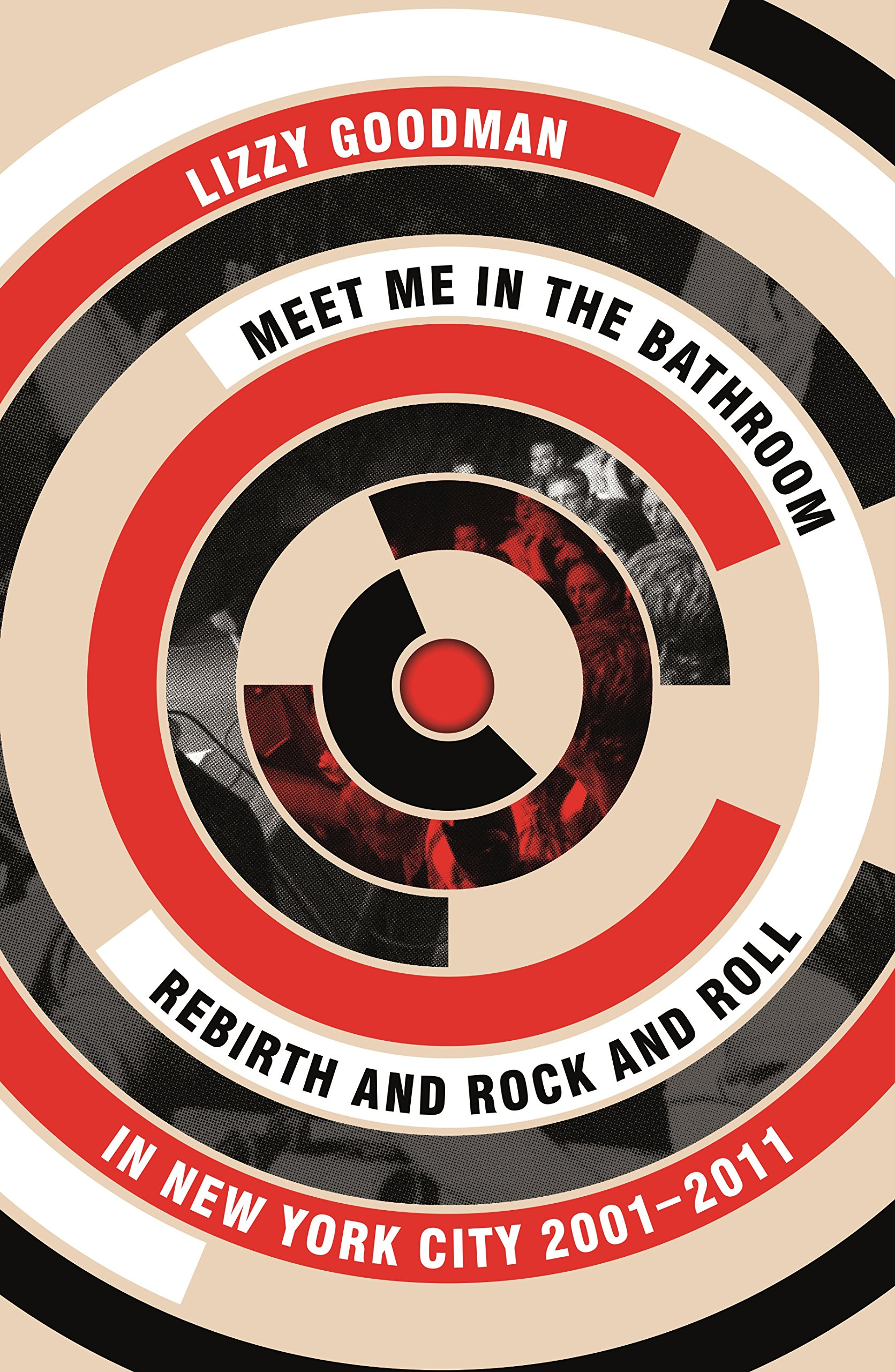 Meet Me in the Bathroom: Rebirth and Rock and Roll in New York City