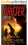 Drifter: Part One - A Sam Prichard Mystery (Sam Prichard, Part 1 Book 6)