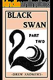 Black Swan: A Novel (Black Swan Series Book 2): A Black Novella Collection (Book 2 of 3)