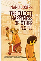 The Illicit Happiness Of Other People Kindle Edition