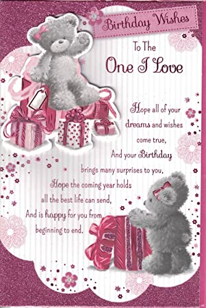 One I Love Birthday Card Wishes To The Teddy Bear Presents Glitter Amazoncouk Garden Outdoors