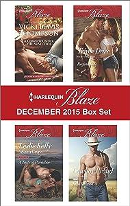 Harlequin Blaze December 2015 Box Set: A Cowboy Under the Mistletoe\Addicted to You\More Than a Fling\Triple Dare\Cowboy Proud (Thunder Mountain Brotherhood)