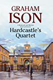 Hardcastle's Quartet: A police procedural set at the end of World War One (A Hardcastle and Marriott Historical Mystery…