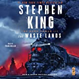 The Waste Lands: The Dark Towers, Book III (The Dark Tower Series)
