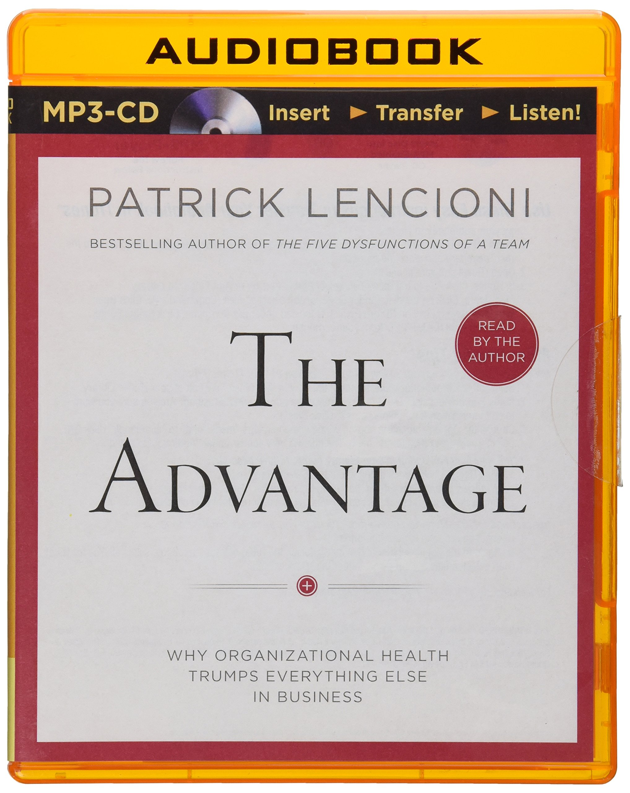the advantage why organizational health trumps everything else in the advantage why organizational health trumps everything else in business patrick lencioni 0889290315670 books ca