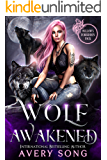 WOLF AWAKENED: A Shifter Romance (Willow's Forbidden Pack Book 1)