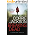 Breaking Dead: A Dark, Gripping, Edge-of-Your-Seat Debut Thriller (The Sophie Kent series)