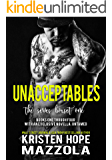 The Unacceptables Series Box Set One: Books One through Four with an Exclusive Novella: Untamed