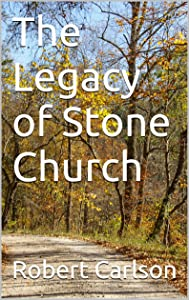 The Legacy of Stone Church